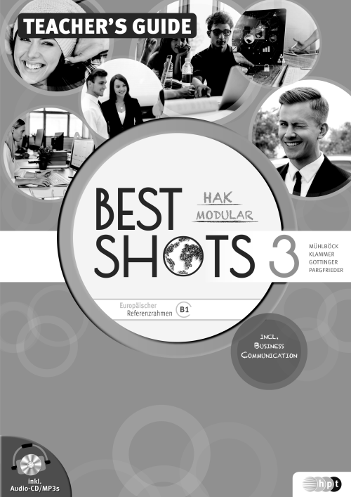 Best Shots 3 – modular. HAK/HUM, Teacher's Guide