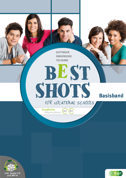 Best Shots for Vocational Schools. Basisband inkl. Audio-CD + E-Book