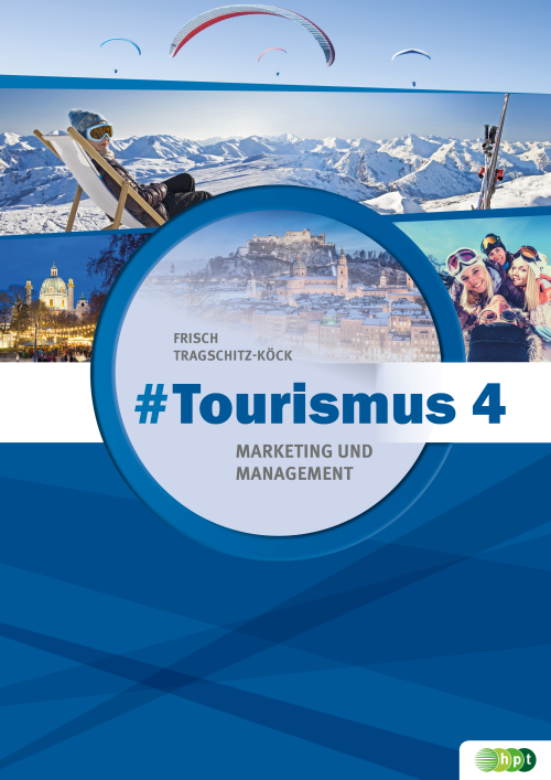 #Tourismus 4 – Marketing und Management