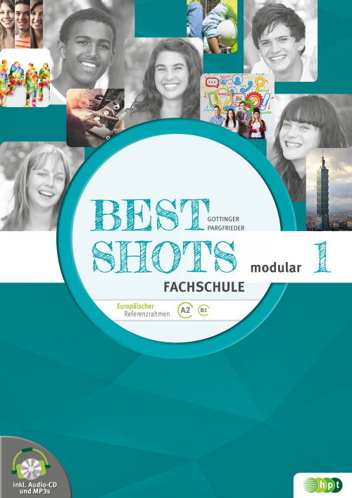 Best Shots 1 - modular. Fachschule inkl. Audio-CD + E-Book