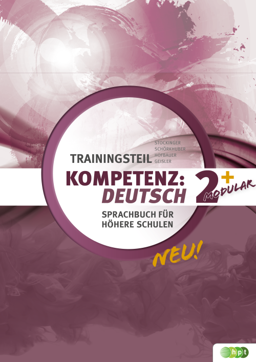 KOMPETENZ:DEUTSCH - modular. Trainingsteil 2+