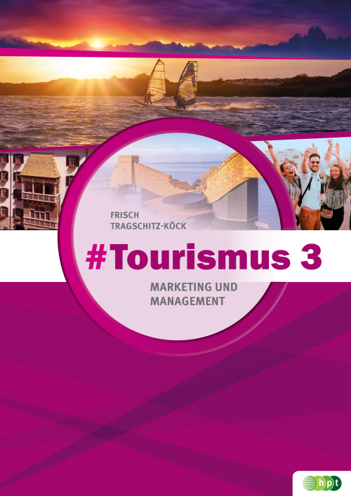 #Tourismus 3 – Marketing und Management + E-Book