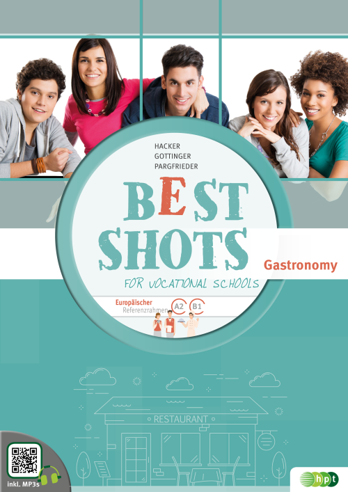 Best Shots for Vocational Schools. Zusatzheft Gastronomy