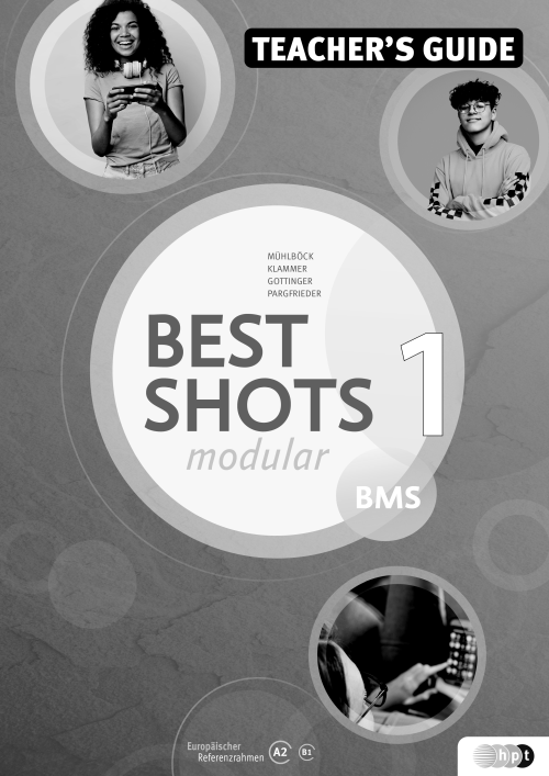 Best Shots 1 - modular. BMS inkl. Audio-CD, Teacher's Guide