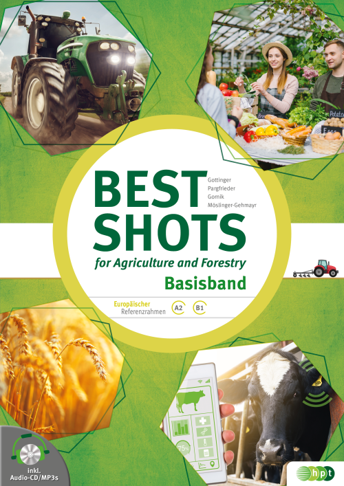 Best Shots for Agriculture and Forestry inkl. Audio-CD. Basisband