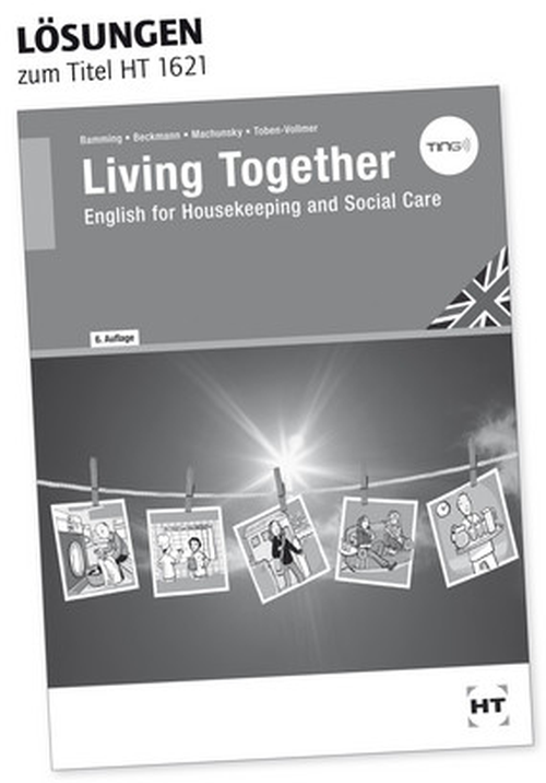 Living Together - English for Housekeeping and Social Care / Lösungen zum Lehrbuch