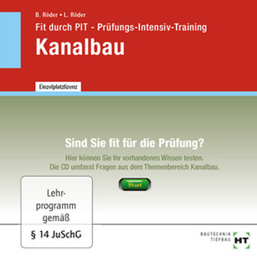 Fit durch PIT - Prüfungs-Intensiv-Training Kanalbau, CD/DVD